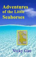Cover for 'Adventures of the Little Seahorses'