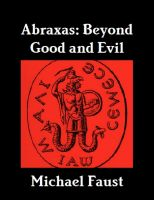 Cover for 'Abraxas: Beyond Good And Evil'