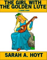 Cover for 'The Girl With The Golden Lute'