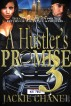 A Hustler's Promise 3 by Jackie Chanel