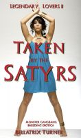Cover for 'Taken by the Satyrs (monster gangbang breeding erotica)'
