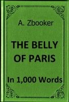Cover for 'Zola - The Belly of Paris in 1,000 Words'