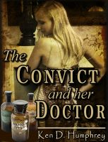 Cover for 'The Convict and her Doctor'