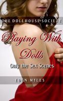 Cover for 'The Dollhouse Society: Playing With Dolls (Only the Sex Scenes)'
