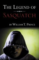 Cover for 'The Legend of Sasquatch'