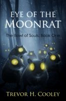 Cover for 'Eye of the Moonrat (Bowl of Souls: Book One)'