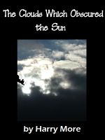 Cover for 'The Clouds Which Obscured the Sun'