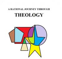 Cover for 'A Rational Journey Through Theology'