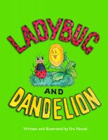 Cover for 'Ladybug and Dandelion'