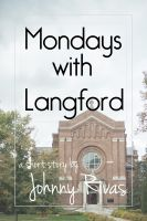 Cover for 'Mondays with Langford'