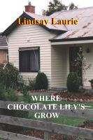 Cover for 'Where Chocolate Lily's Grow'
