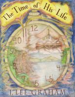 Cover for 'The Time Of His Life'