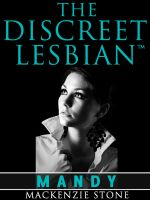 Cover for 'The Discreet Lesbian: (Episode 1 in the Mandy Series)'