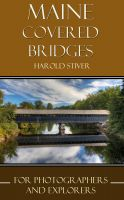 Cover for 'Maine Covered Bridges'