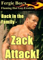 Cover for 'Back in the Family - Zack Attack (Flaming Hot Gay Erotica)'