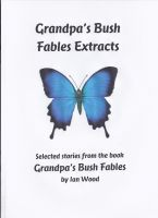 Cover for 'Grandpa's Bush Fables Extracts'