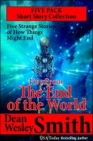 Cover for 'Five From the End of the World: A Short Story Collection'