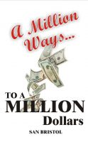 Cover for 'A Million Way to a Million Dollars'