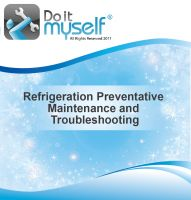 Cover for 'Do it Myself, Refrigeration Preventative Maintenance and Troubleshooting'