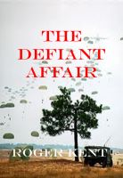 Cover for 'The Defiant Affair'