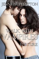 Cover for 'Walk With Vampires Episode 3: Torture'