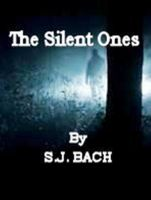Cover for 'The Silent Ones'