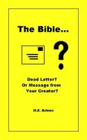 Cover for 'The Bible - Dead Letter or Message from Your Creator?'