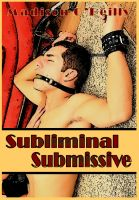 Cover for 'Subliminal Submissive'