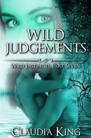 Cover for 'Wild Judgements: Wild Instincts, Part 7 (Werewolf Erotic Romance)'