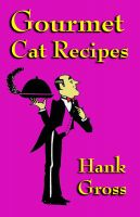 Cover for 'Gourmet Cat Recipes'