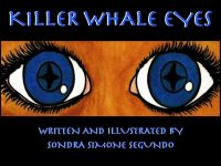 Cover for 'Killer Whale Eyes'