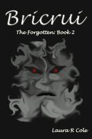 Cover for 'Bricrui (The Forgotten: Book 2)'
