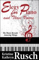Cover for 'Elegy for Piano and Three Voices'