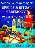 Cover for 'Simple Wiccan Magick Spells & Ritual Ceremony'