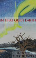 Cover for 'In That Quiet Earth'