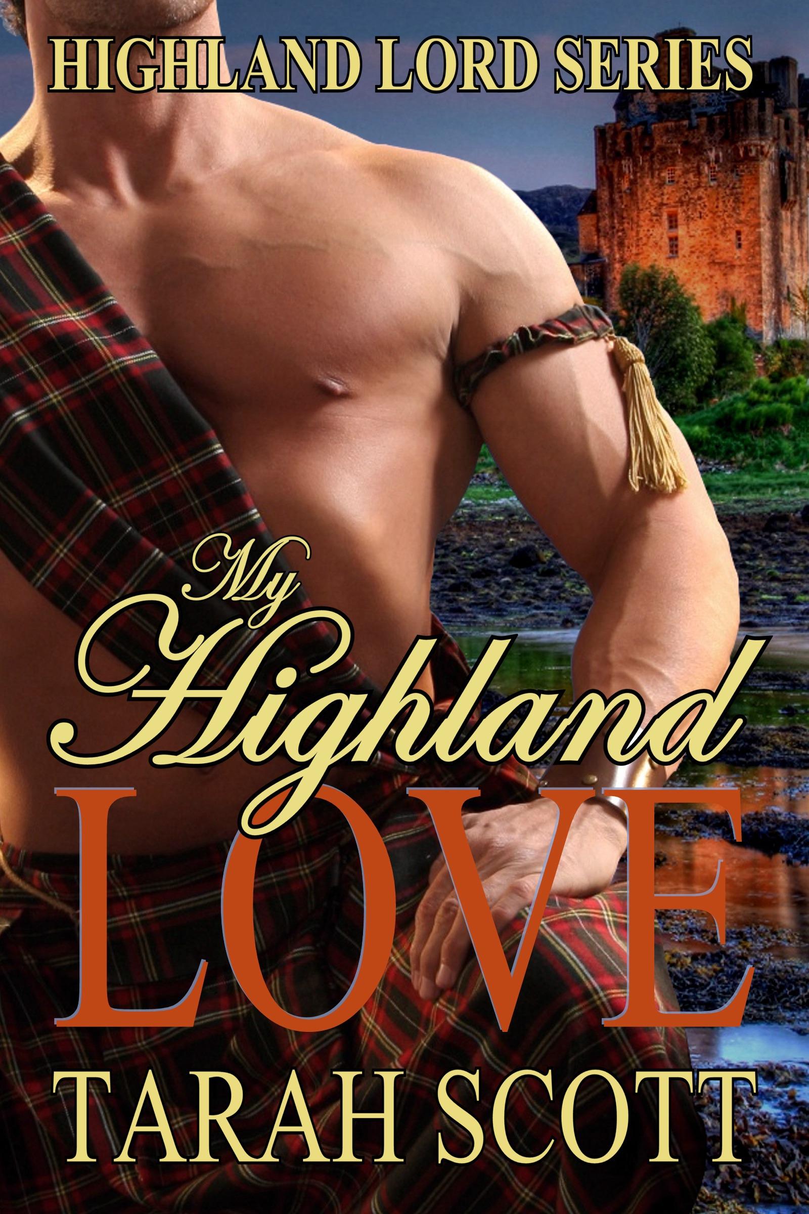 Tarah Scott - My Highland Love