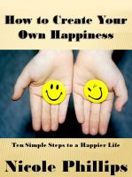 Cover for 'How to Create Your Own Happiness'