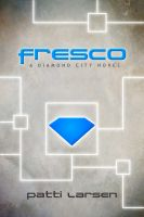 Cover for 'Fresco (Book One The Diamond City Trilogy)'