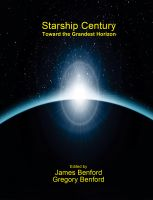 Cover for 'Starship Century: Toward the Grandest Horizon'