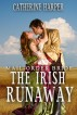 Mail Order Bride: The Irish Runaway by Catherine Harper