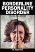 Borderline Personality Disorder: The Basics by The Blokehead