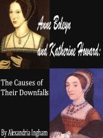 Cover for 'Anne Boleyn and Katherine Howard: The Causes for Their Downfalls'