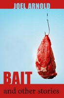 Bait and Other Stories cover