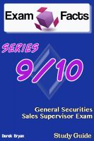Cover for 'Exam Facts Series 9 / 10 General Securities Sales Supervisor Exam Study Guide'