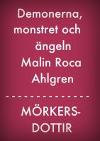 Cover for 'Demonerna, monstret och ängeln'