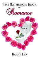 Cover for 'The Bathroom Book of Romance - Book One'
