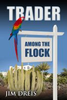Cover for 'Trader Among the Flock'