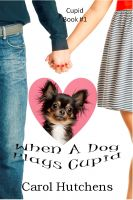 Cover for 'When A Dog Plays Cupid'