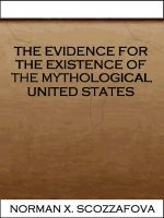 Cover for 'The Evidence for the Existence of the Mythological United States'
