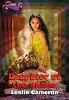 Cover for 'Daughter of the Snake'